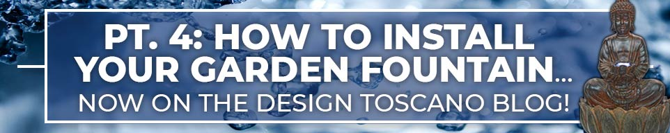 How to Install your Garden Fountain