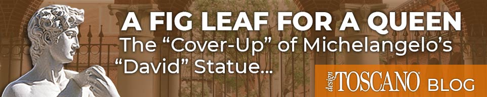"A Fig Leaf for a Queen - The ""cover-up"" of Michelangelo's ""David"" statue"