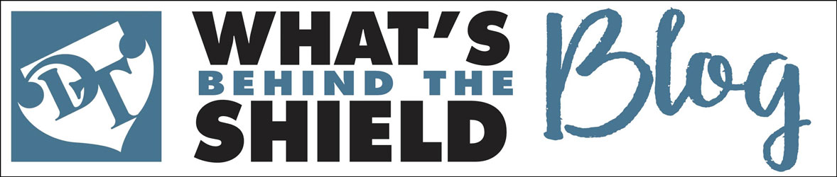 What's Behind the Shield Blog
